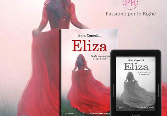 """""""Eliza"""" di Sara Caporilli: la forza di una donna che si salva da sola diventando da serva e donna potente"""